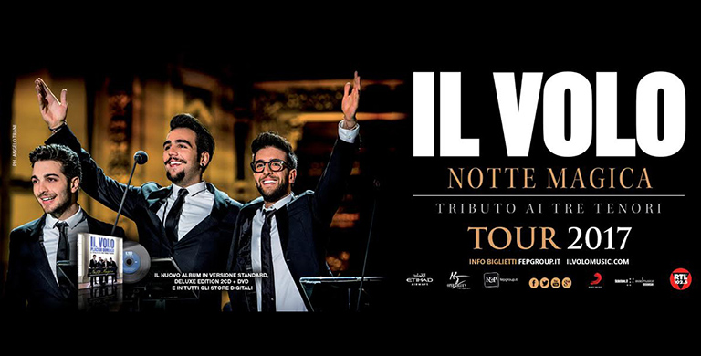 Il Volo - five nights Italian Tour 'Notte Magica' 2017